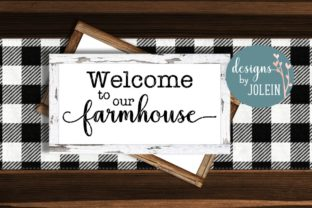 Download Free Welcome To Our Farmhouse Graphic By Designs By Jolein Creative for Cricut Explore, Silhouette and other cutting machines.