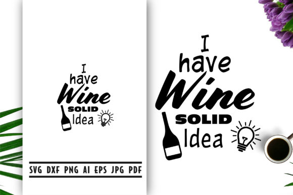 Download Free Wine Quote Lettering Graphic By Vectorbundles Creative Fabrica for Cricut Explore, Silhouette and other cutting machines.