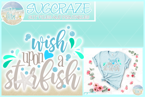 Print on Demand: Wish Upon a Star Fish Quote Graphic Crafts By SVGcraze - Image 1