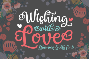 Print on Demand: Wishing with Love Script & Handwritten Font By Situjuh