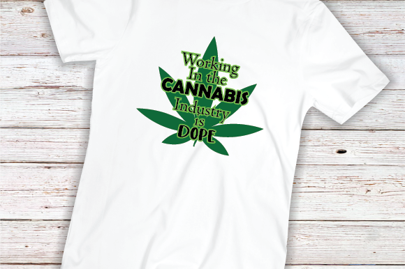 Download Free Working With Cannabis Is Dope Graphic By Kayla Griffin SVG Cut Files