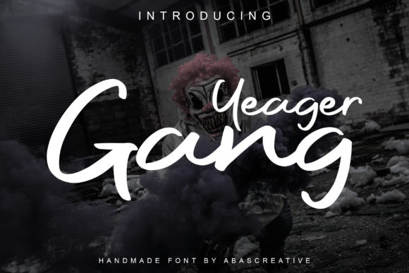 Yeager Gang Script & Handwritten Font By Abascreative
