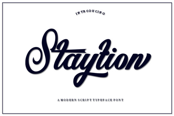 Print on Demand: Staytion Script Script & Handwritten Font By IM Studio