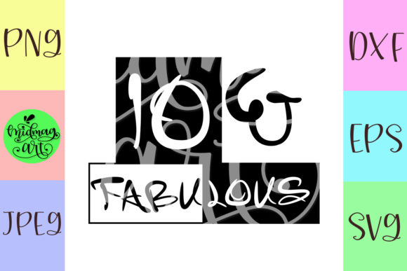 Download Free 10 And Fabulous Svg 10th Birthday Svg Graphic By Midmagart SVG Cut Files