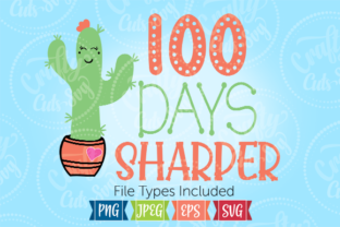 100 Days Sharper Graphic By Crafty Cuts SVG