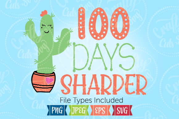 100 Days Sharper Graphic Crafts By Crafty Cuts SVG