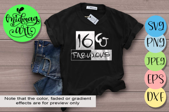 Download Free 16 And Fabulous Svg 16th Birthday Svg Graphic By Midmagart for Cricut Explore, Silhouette and other cutting machines.