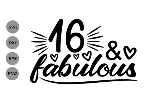Download Free 16 And Fabulous Graphic By Cosmosfineart Creative Fabrica for Cricut Explore, Silhouette and other cutting machines.