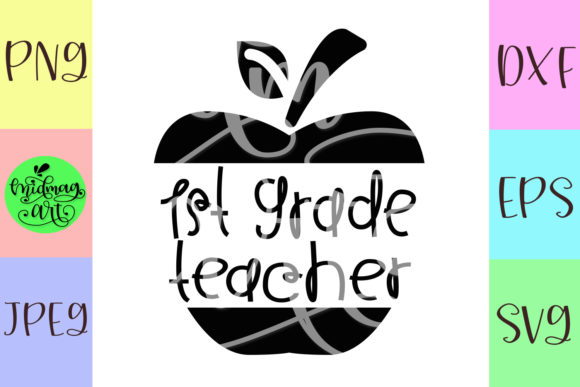 Download Free 1st Grade Teacher Graphic By Midmagart Creative Fabrica for Cricut Explore, Silhouette and other cutting machines.