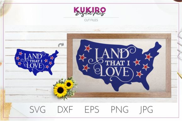 Download Free 4th Of July Land That I Love Svg Graphic By Kukiro Creative for Cricut Explore, Silhouette and other cutting machines.