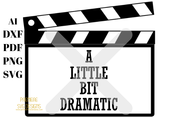 Print on Demand: A Little Bit Dramatic with Clapper Board Graphic Crafts By premiereextensions