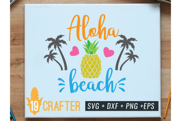 Print on Demand: Aloha Beach with Pineapple Summer Svg Graphic Crafts By great19
