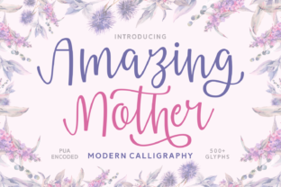 Amazing Mother Font By Situjuh
