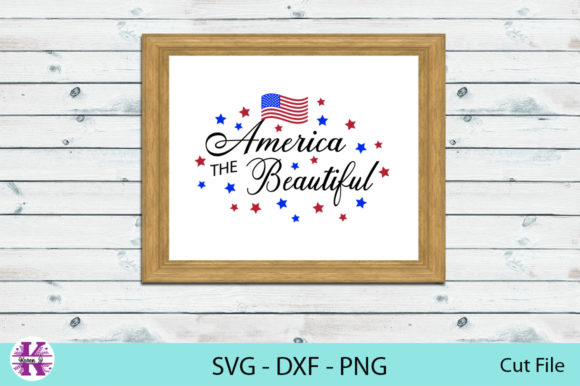 Print on Demand: America the Beautiful Quote - Cut File Graphic Crafts By Karen J