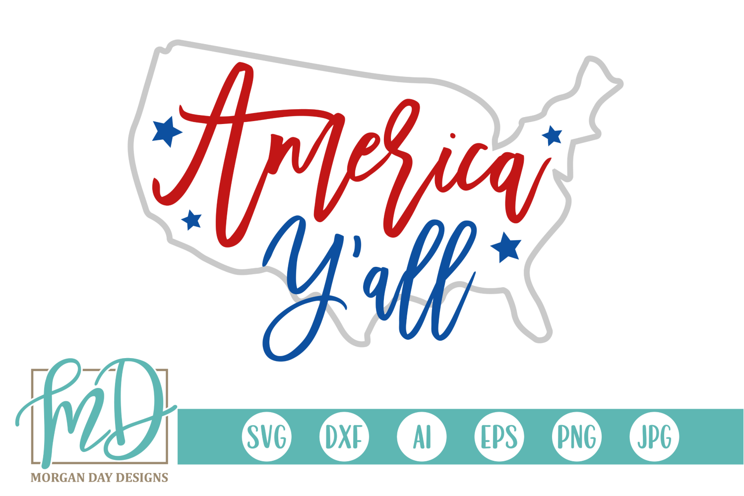 Download Free America Y All Svg Graphic By Morgan Day Designs Creative Fabrica for Cricut Explore, Silhouette and other cutting machines.