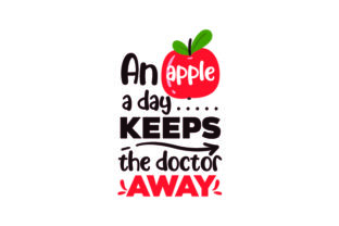 An Apple a Day Keeps the Doctor Away Craft Design By Creative Fabrica Crafts