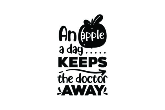 Download Free An Apple A Day Keeps The Doctor Away Svg Cut File By Creative for Cricut Explore, Silhouette and other cutting machines.