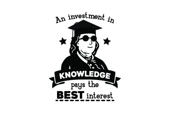 Download Free An Investment In Knowledge Pays The Best Interest Back To School for Cricut Explore, Silhouette and other cutting machines.