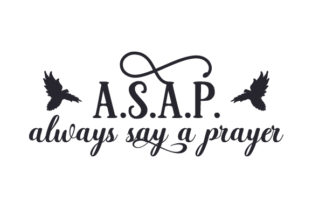 A.s.a.p. - Always Say a Prayer Craft Design By Creative Fabrica Crafts