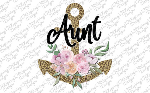 Print on Demand: Aunt Floral Anchor Graphic Illustrations By INKspiring Designs - Image 1