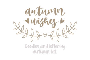 Autumn Doodle & Lettering Kit. Graphic By Sentimental Postman