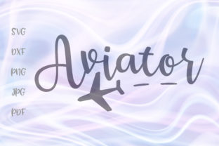 Print on Demand: Aviator Graphic Crafts By Digitals by Hanna