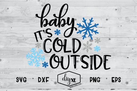 Download Free Baby It S Cold Outside Graphic By Sheryl Holst Creative Fabrica for Cricut Explore, Silhouette and other cutting machines.