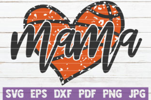 Download Free Basketball Mama Cut File Graphic By Mintymarshmallows Creative for Cricut Explore, Silhouette and other cutting machines.