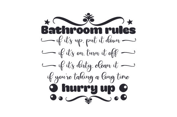 Bathroom Rules Bathroom Craft Cut File By Creative Fabrica Crafts