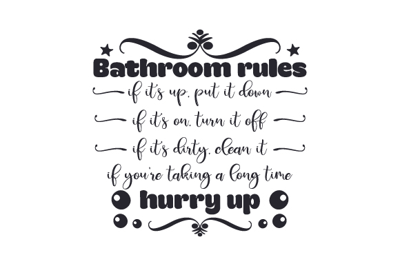 Download Free Bathroom Rules Svg Cut File By Creative Fabrica Crafts for Cricut Explore, Silhouette and other cutting machines.