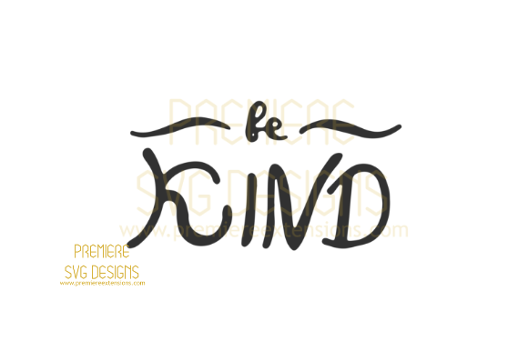 Print on Demand: Be Kind SVG Graphic Crafts By premiereextensions