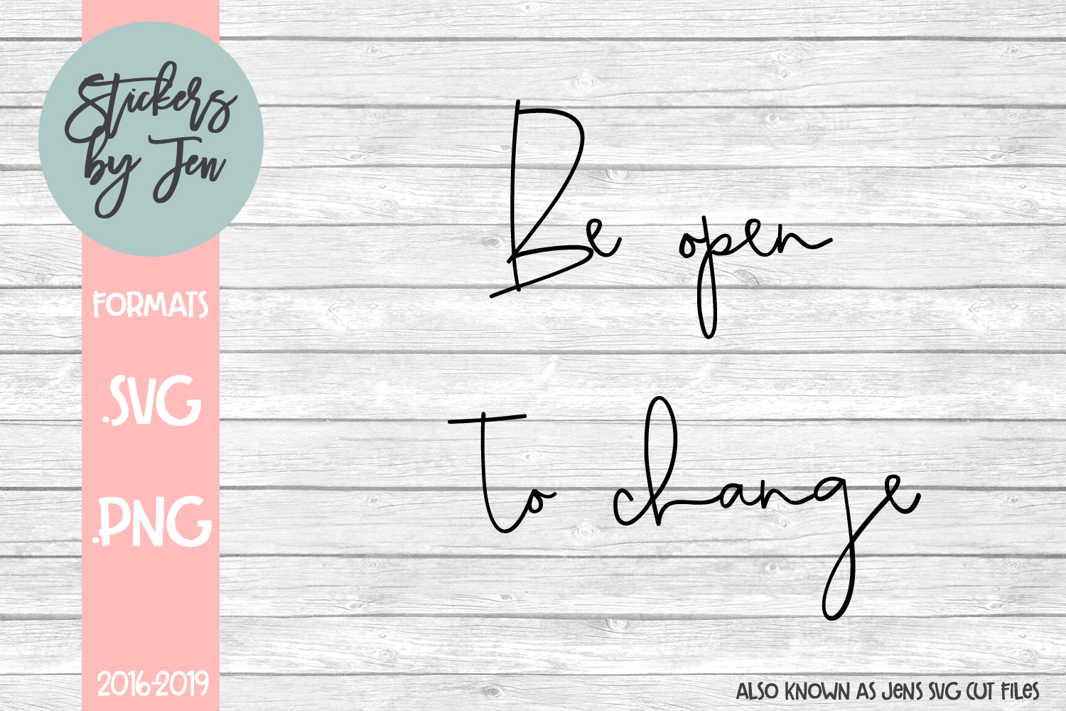Be Open To Change Svg Graphic By Jens Svg Cut Files Creative