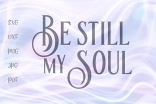 Print on Demand: Be Still My Soul Graphic Crafts By Digitals by Hanna