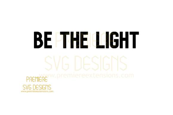 Print on Demand: Be the Light Graphic Crafts By premiereextensions