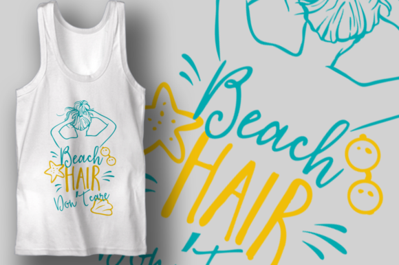 Beach Hair Don't Care Graphic Crafts By Craft-N-Cuts
