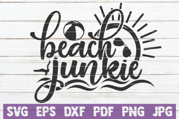 Beach Junkie SVG Cut File Graphic Graphic Templates By MintyMarshmallows