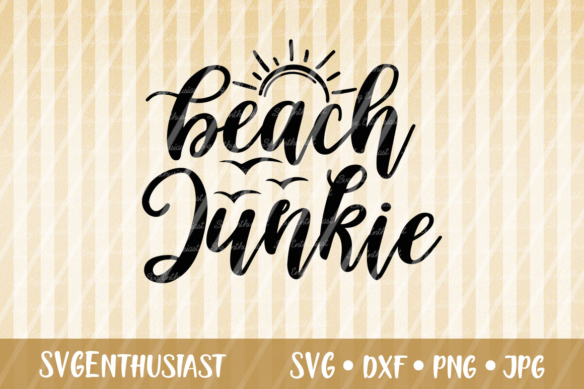 Download Free Beach Junkie Cut File Graphic By Svgenthusiast Creative Fabrica for Cricut Explore, Silhouette and other cutting machines.