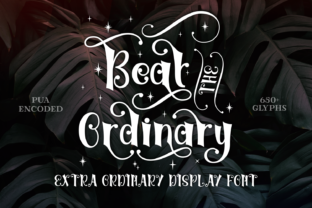 Beat the Ordinary Font By Rifki (7ntypes)