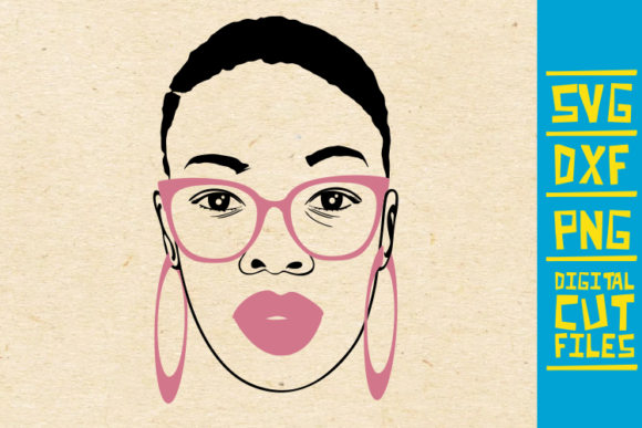 Beauty Black Woman Svg Glasses Africa Graphic By