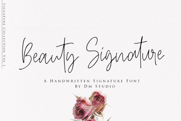 Beauty Signature Script & Handwritten Font By dmletter31