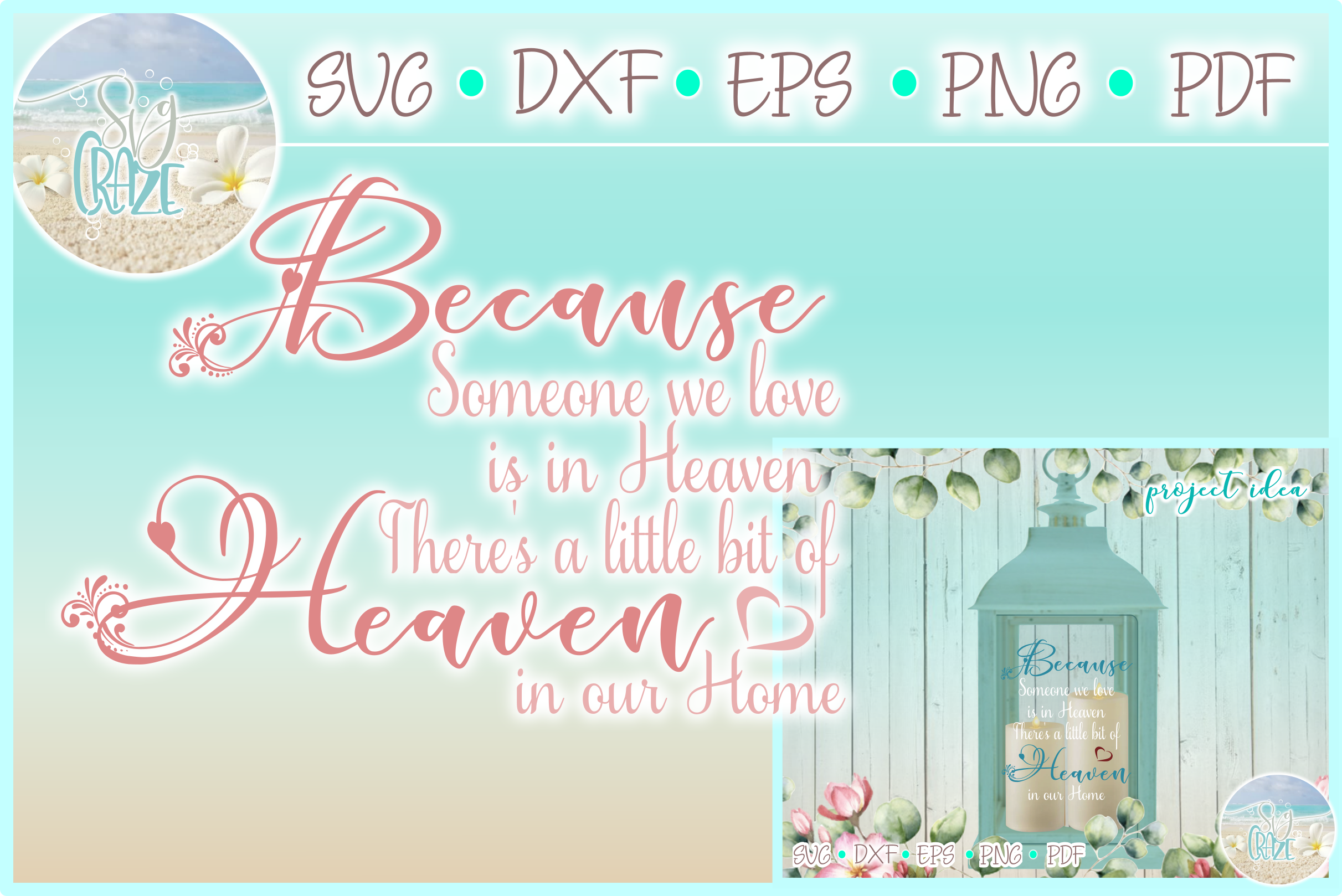 Download Free Because Someone We Love Is In Heaven Graphic By Harbor Grace for Cricut Explore, Silhouette and other cutting machines.