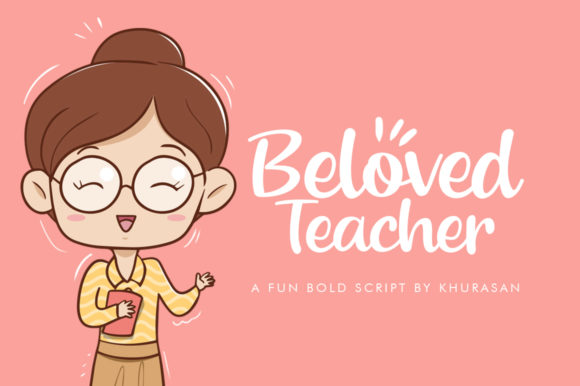 Print on Demand: Beloved Teacher Script & Handwritten Font By Khurasan
