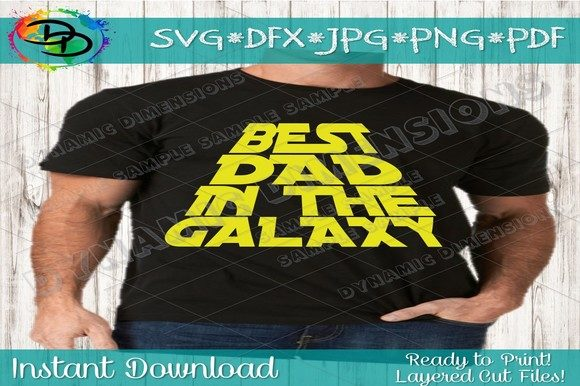 Download Free Best Dad In The Galaxy Graphic By Dynamicdimensions Creative for Cricut Explore, Silhouette and other cutting machines.