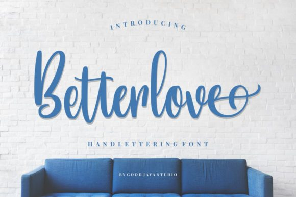 Print on Demand: Betterlove Script & Handwritten Font By goodjavastudio