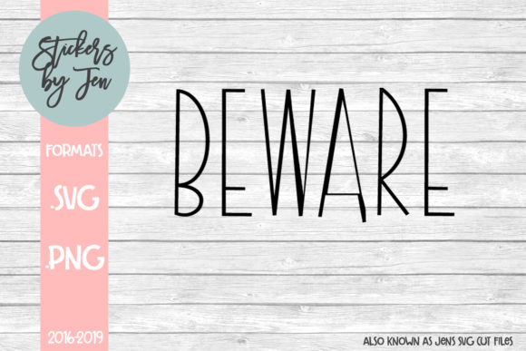 Download Free Beware Svg Graphic By Jens Svg Cut Files Creative Fabrica for Cricut Explore, Silhouette and other cutting machines.