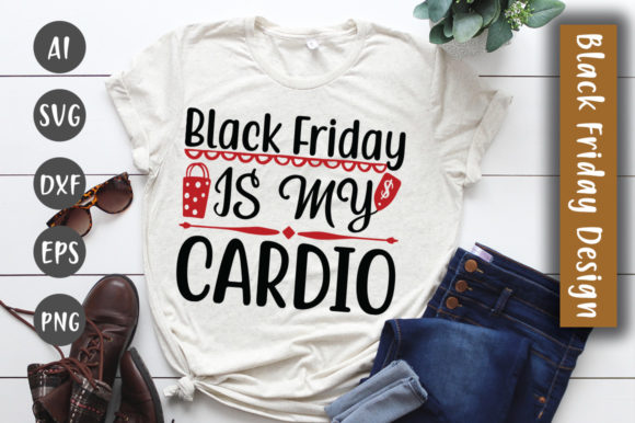 Print on Demand: Black Friday is My Cardio SVG Design Graphic Crafts By CreativeArt