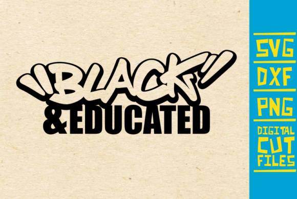 Download Free Black And Educated Svg Graffiti Africa Graphic By for Cricut Explore, Silhouette and other cutting machines.