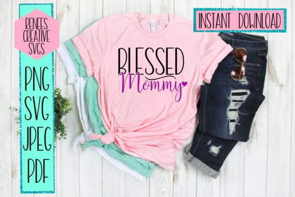 Blessed Mommy Graphic Download