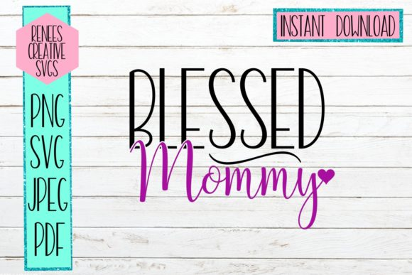 Blessed Mommy Graphic