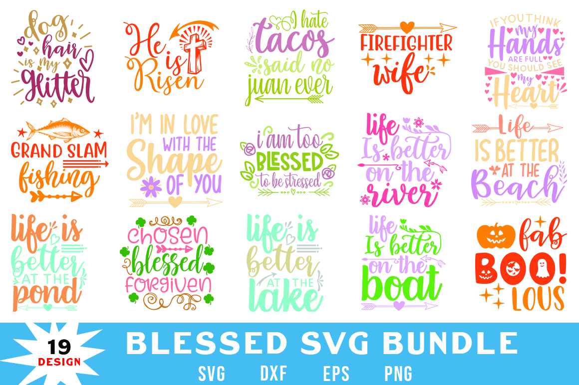 Download Free Blessed Quotes Bundle Graphic By Red Box Creative Fabrica for Cricut Explore, Silhouette and other cutting machines.